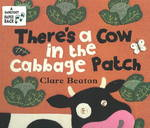 There's a Cow in the Cabbage Patch 0 9781841483351 1841483354