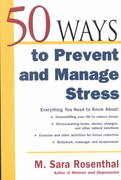 50 Ways To Prevent and Manage Stress 1st edition 9780071402682 0071402683