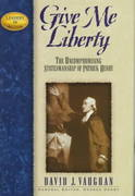 Give Me Liberty 1st Edition 9781888952223 1888952229