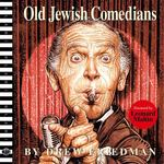 Old Jewish Comedians 0 9781560977414 1560977418