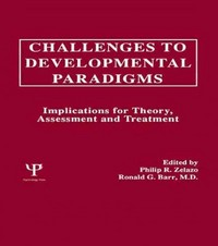 Challenges To Developmental Paradigms 1st edition 9780805800456 080580045X