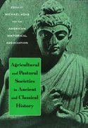 Agricultural and Pastoral Societies in Ancient and Classical History 0 9781566398329 1566398320