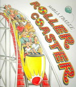 Roller Coaster 1st Edition 9780152057442 0152057447