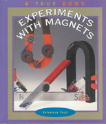 Experiments with Magnets 0 9780516222486 0516222481