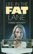 Life in the Fat Lane 1st Edition 9780440220299 0440220297