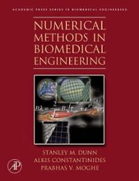 Numerical Methods in Biomedical Engineering 1st Edition 9780080470801 0080470807