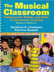 The Musical Classroom 8th edition 9780205763641 0205763642