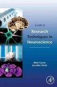 Guide to Research Techniques in Neuroscience 2nd Edition 9780128005972 0128005971