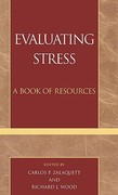 Evaluating Stress 1st edition 9780810832312 0810832313