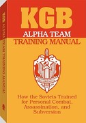 KGB Alpha Team Training Manual 0 9780873647069 0873647068