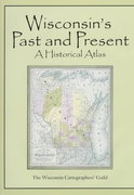 Wisconsin's Past and Present 1st Edition 9780299159405 029915940X