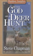 With God on a Deer Hunt 0 9780736906531 0736906533