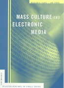 Mass Culture and Electronic Media 1st edition 9780395868034 0395868033