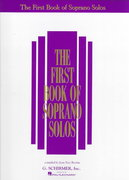 The First Book of Soprano Solos 1st Edition 9780793503643 0793503647