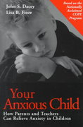 Your Anxious Child 1st edition 9780787949976 0787949973
