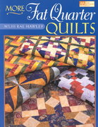More Fat Quarter Quilts 0 9781564773913 1564773914