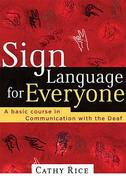 Sign Language for Everyone 0 9780785269861 078526986X