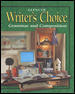 Writer's Choice: Grammar and Composition, Grade 12, Student Edition 1st Edition 9780078226625 0078226627