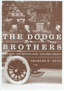 The Dodge Brothers 1st Edition 9780814332467 0814332463