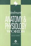 Stedman's Anatomy & Physiology Words 2nd edition 9780781738347 0781738342