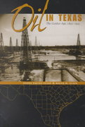 Oil in Texas 1st edition 9780292760561 0292760566