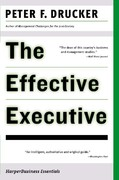 The Effective Executive 1st Edition 9780060516079 0060516070