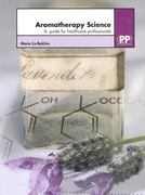 Aromatherapy Science 1st edition 9780853695783 0853695784