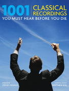 1001 Classical Recordings You Must Hear Before You Die 0 9780789315830 0789315831