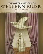 The Oxford History of Western Music 1st Edition 9780195097627 0195097629