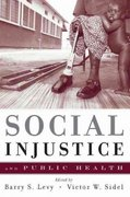 Social Injustice and Public Health 0 9780195384062 0195384067