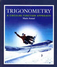 Trigonometry: A Circular Function Approach with Student Study Guide and Solutions Manual 1st Edition 9780321260819 0321260813