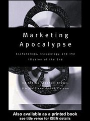 Marketing Apocalypse 1st edition 9780203360620 0203360621