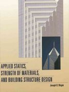 Applied Statics, Strength of Materials, and Building Structure Design 1st edition 9780136746317 0136746314