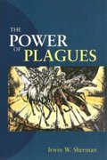 The Power of Plagues 1st Edition 9781555813567 1555813569