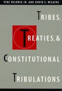 Tribes, Treaties, and Constitutional Tribulations 0 9780292716087 0292716087