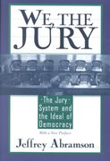 We, the Jury 1st Edition 9780674004306 0674004302