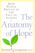 The Anatomy of Hope 1st edition 9780375506383 0375506381