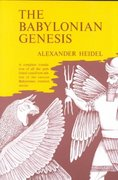 Babylonian Genesis 2nd edition 9780226323992 0226323994