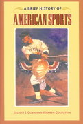 A Brief History of American Sports 1st edition 9780252071843 0252071840