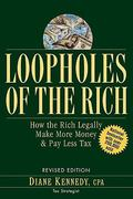 Loopholes of the Rich 1st edition 9780471711780 0471711780