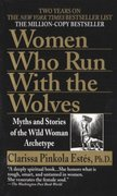 Women Who Run with the Wolves 1st Edition 9780345409874 0345409876