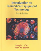 Introduction to Biomedical Equipment Technology 4th edition 9780130104922 0130104922