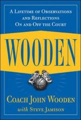 Wooden: A Lifetime of Observations and Reflections On and Off the Court 1st Edition 9780809230419 0809230410