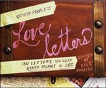 Other People's Love Letters 1st Edition 9780307382641 0307382648