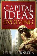 Capital Ideas Evolving 1st edition 9780471731733 0471731730