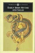 Early Irish Myths and Sagas 1st Edition 9780140443974 0140443975