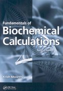 Fundamentals of Biochemical Calculations, Second Edition 2nd Edition 9781420053586 1420053582
