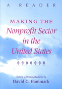 Making the Nonprofit Sector in the United States 0 9780253214102 0253214106