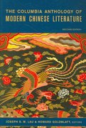 The Columbia Anthology of Modern Chinese Literature 2nd edition 9780231138413 0231138415