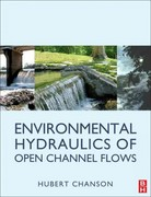 Environmental Hydraulics for Open Channel Flows 0 9780750661652 0750661658